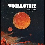 Wolfmother Mind's Eye