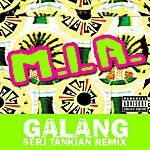 M.I.A. Galang - Serj Tankian Remix (Single) (Parental Advisory)