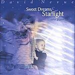 David Nevue Sweet Dreams & Starlight