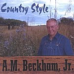 A.M. Beckham Jr. Country Style