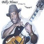 Billy Hines It Makes Me Happy