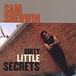 Sam Sherwin Dirty Little Secrets