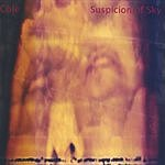 Cole Suspicion Of Sky