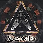 Seazon Of The Fly Seazon Of The Fly