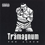 Trama Tramagnum (Parental Advisory)