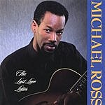 The Michael Ross Band The Last Love Letter