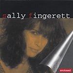 Sally Fingerett Enclosed