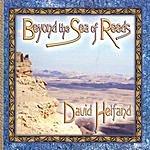 David Helfand Beyond The Sea Of Reeds