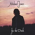 Michael Jones In The Dusk
