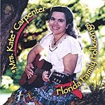 'Mrs. Kate' Carpenter Florida Family Folksongs