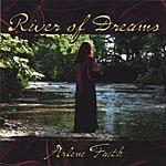 Arlene Faith River Of Dreams