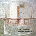 Carl Clements Forth And Back