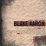 Blake Aaron Raw And Uncut