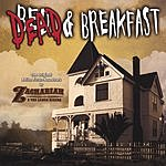 Zachariah & The Lobos Riders Dead And Breakfast: Soundtrack