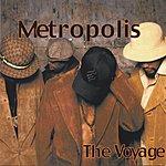 Metropolis The Voyage