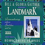 Bill Gaither Landmark