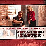 Jeff & Sheri Easter Forever And A Day