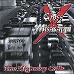 Paul Stephens Cross The Mississippi - The Highway Calls