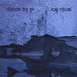 Divide By Pi Ice Ritual