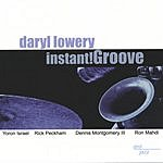 Daryl Lowery Instant!Groove