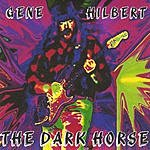 Gene Hilbert The Dark Horse
