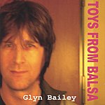 Glyn Bailey Toys From Balsa