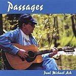 Paul Michael Ash Passages