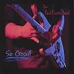 The Paul Curtis Band So Good!
