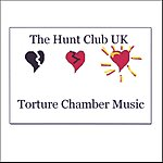 The Hunt Club UK Torture Chamber Music EP