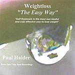 Paul Haider Weightloss the Easy Way!