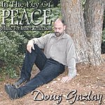 Doug Gazlay In The Key Of Peace
