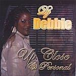 DJ Debbie Up Close & Personal