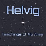 Todd Helvig Teachings Of Mu Arae