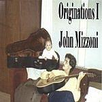 John Mizzoni Originations I