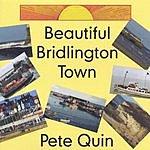 Pete Quin Beautiful Bridlington Town