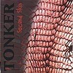 Tonker Second Skin