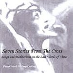Patty Ward Seven Stories From The Cross