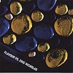 Flavour Flavour Vs. Eric Nicholas