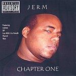 Jerm Chapter One (Parental Advisory)