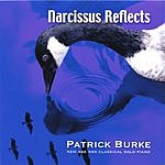 Patrick Burke Narcissus Reflects