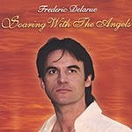Frederic Delarue Soaring With The Angels