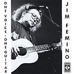 Jim Femino One Voice, One Guitar, Vol.1