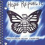Hope Republic When Butterflies Become Landmines