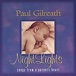 Paul Gilreath Nightlights, Songs From A Parent's Heart