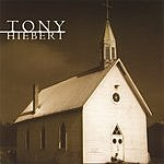 Tony Hiebert Hymns For Today