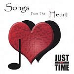 Just-N-Time Songs From The Heart