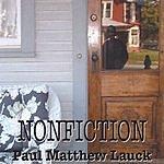 Paul Matthew Lauck Nonfiction