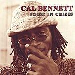 Cal Bennett Poise In Crisis