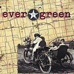 Evergreen Ever Green