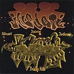 Illnati Friday Nite (Maxi-Single)